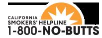 California Smokers' Helpline: 1-800-NO-BUTTS